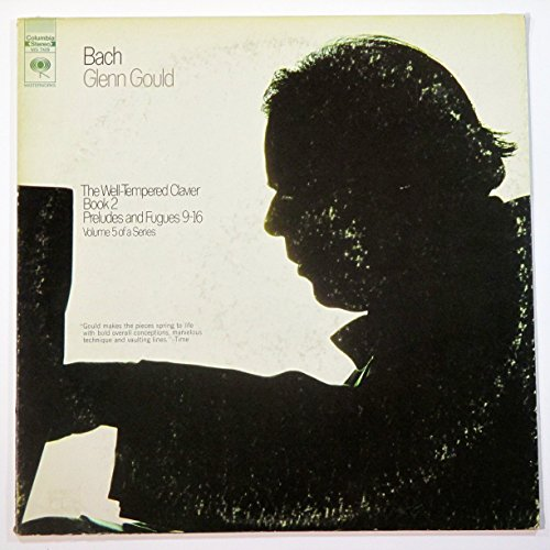 Bach: Glenn Gould, The Well-Tempered Clavier Book 2 Preludes and Fugues 9-16 Vol 5