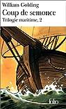 Trilogie maritime, tome 2 : Coup de semonce par Golding