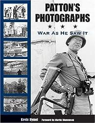 Patton's Photographs: War as He Saw It