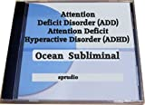 Improve Attention Deficit Disorder (Add)- Attention-deficit-hyperactivity Disorder (Adhd)-self Help for Attention Deficit Disorder- Relaxation Subliminal Ocean Waves.