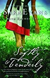 img - for Softly and Tenderly (A Songbird Novel) book / textbook / text book