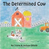 The Determined Cow, Tristan & Anthony Elkhatib, 1477257179