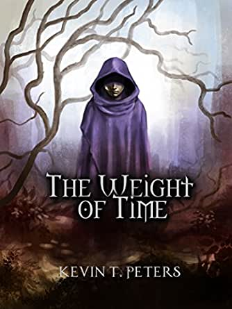 Weight Of Time >> Amazon Com The Weight Of Time The Sourcers Book One Ebook Kevin