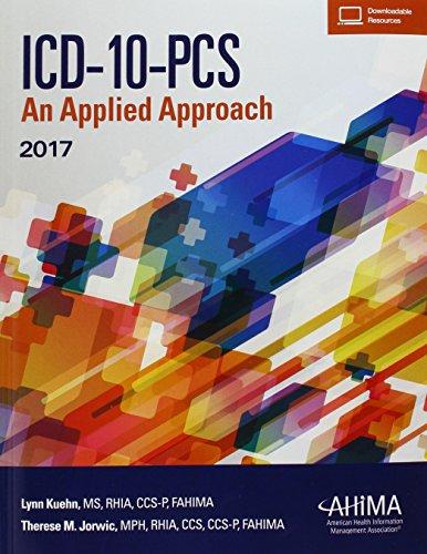 ICD-10-PCS: An Applied Approach, 2017