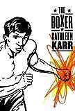 Boxer, Kathleen Karr, 0374408866