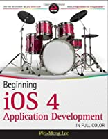 Beginning iOS 4 Application Development Front Cover
