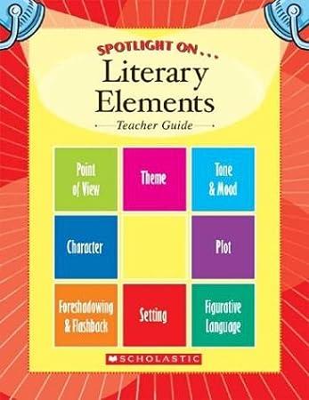 Amazoncom Spotlight On Literary Elements Teachers Guide