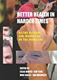 Active Citizens in Health and Social Care : Innovation and Co-Creation for Well Being, , 1447306937