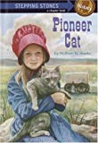 Pioneer Cat, William J. Hooks, 0394920384
