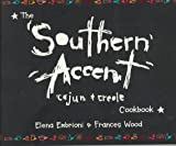 The Southern Accent Cookbook, Frances Wood, 0969707975