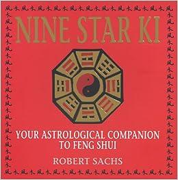 Amazon Com Nine Star Ki Your Astrological Companion To Feng Shui