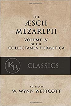 Aesch Mezareph: or