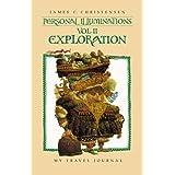 Personal Illuminations: VOL II, Exploration (Personal Illuminations)