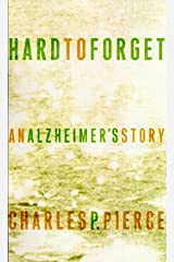 Hard to Forget: An Alzheimer's Story Hardcover