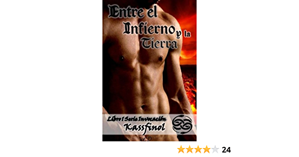 Entre el Infierno y la Tierra: Volume 1 Serie Invocación ...