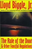 The Rule of the Door, Lloyd Biggle, 1587150328