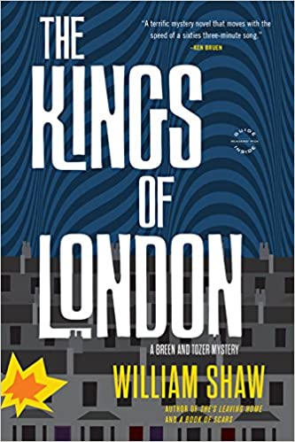 The Kings of London - William Shaw