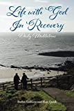 LIFE WITH GOD IN RECOVERY: DAILY MEDITATIONS