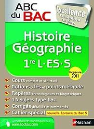 Histoire-Géographie 1e L-ES-S : Programme 2011 par Guillaume Gicquel