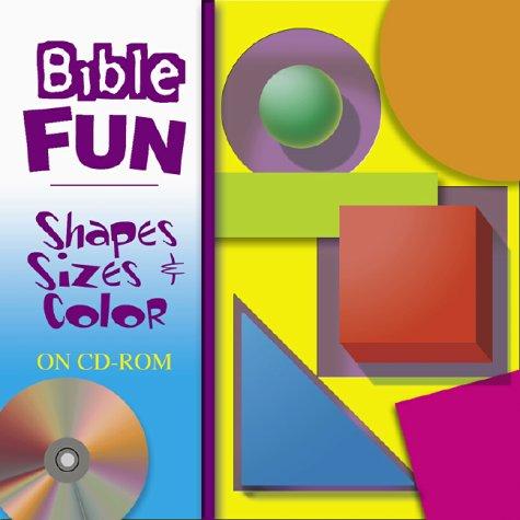 Bible Fun: Shapes Sizes & Color