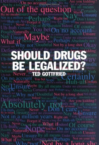 com should drugs be legalized ted  com should drugs be legalized 9780761313144 ted gottfried books
