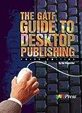 The GATF Guide to Desktop Publishing, Hinderliter, Hal, 0883622416