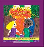 img - for Jesus This Is Your Prayer book / textbook / text book
