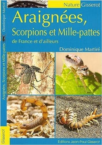 Téléchargement gratuit d\'ebooks pour Nook Araignées, scorpions et mille-pattes de France et d'ailleurs PDF