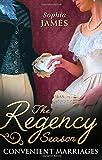 The Regency Season: Convenient Marriages