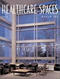 Healthcare Spaces No. 1, Roger Yee, 158471056X