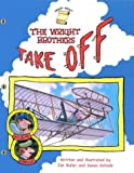 The Wright Brothers Take Off, Jon Buller, Susan Saunders, 0448432404
