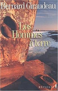 Les hommes à terre, Giraudeau, Bernard