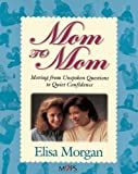 Mom to Mom, Elisa Morgan, 0310225574