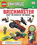 LEGO Ninjago: Fight the Power of the Snakes Brickmaster, Books Central