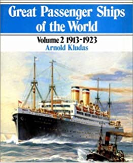 great passenger ships of the world 1858 1912 english and german edition