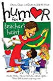 Humor for a Teacher's Heart