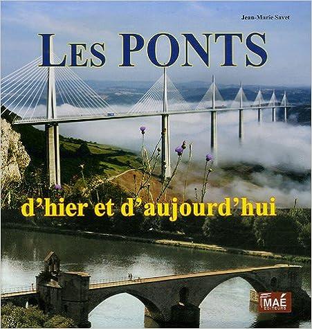 Livres Les ponts d'hier et d'aujourd'hui pdf, epub ebook