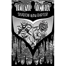 Draco Azul / Atomic Rex: Shadow of the Raptor (English Edition)