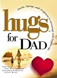 Hugs for Dad, John William Smith, 1416534016