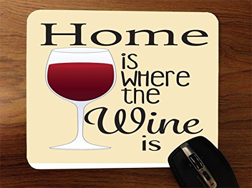 - Wine Lovers Home is Where The Wine is Desktop Office Silicone Mouse Pad by Debbie's Designs