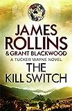 The Kill Switch (Tucker Wayne 1)