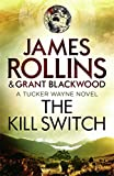 Front cover for the book The Kill Switch by James Rollins