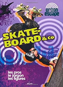 "Afficher ""Skate-board & Co"""