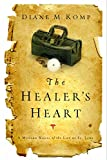 img - for The Healer's Heart: A Modern Novel of the Life of St. Luke book / textbook / text book