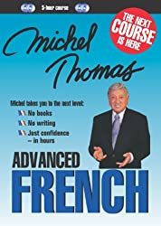 Michel Thomas Advanced French (5-Hour Course) (Bk. 1) (French and English Edition)