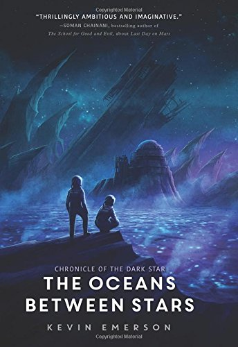 The Oceans between Stars (Chronicle of the Dark Star)