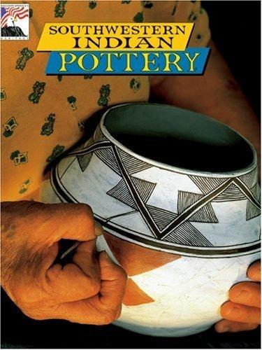 Southwestern Indian Pottery - Southwestern Indian Pottery by Bruce Hucko (1999-04-02)