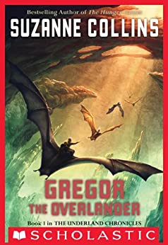 The Underland Chronicles #1: Gregor the Overlander by [Collins, Suzanne]