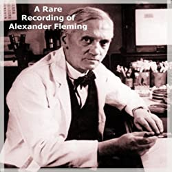 A Rare Recording of Alexander Fleming