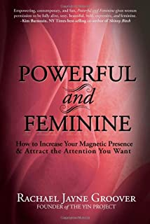 Resurrecting venus embrace your feminine power cynthia occelli powerful and feminine how to increase your magnetic presence and attract the attention you want fandeluxe Choice Image